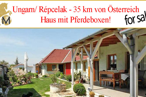 Special offer house with stables near Austria in Hungary for sale